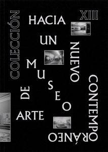 D. E. COLECCIÓN XIII. HACIA UN NUEVO MUSEO DE ARTE CONTEMPORÁNEO-Book Cover (2016)-99